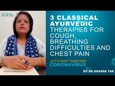 Classical Ayurveda Chest Therapies for cough, breathing difficulty & chest pain.