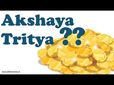 What is the significance of Akshaya Tritya as a Hindu Festival.